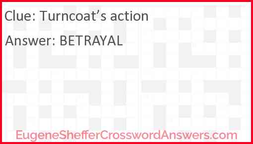 Turncoat's action Answer
