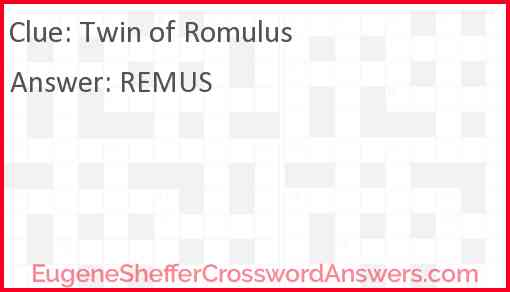 Twin of Romulus Answer