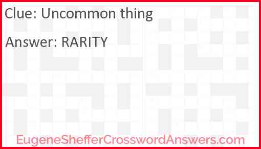 Uncommon thing Answer