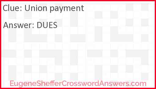 Union payment Answer