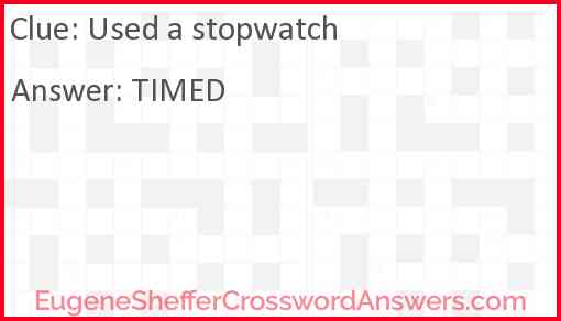 Used a stopwatch Answer