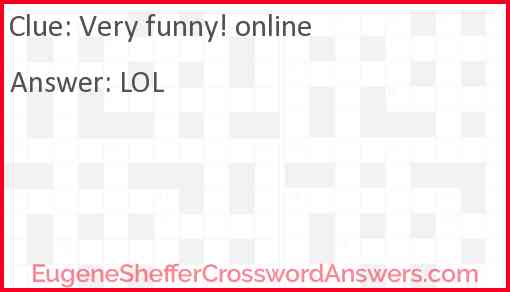 Very funny! online Answer