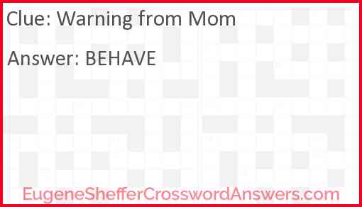Warning from Mom Answer