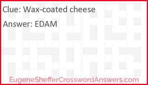 Wax-coated cheese Answer
