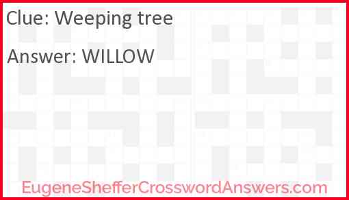 Weeping tree Answer