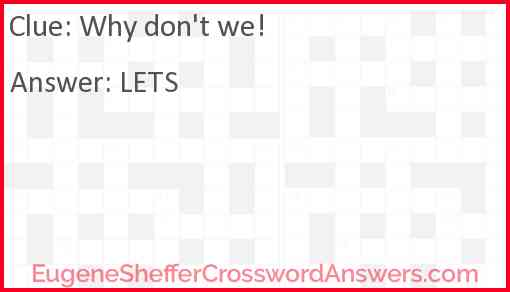 Why don't we! Answer