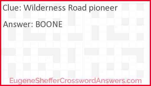 Wilderness Road pioneer Answer