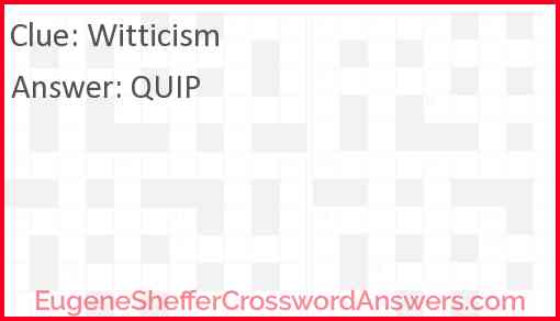 Witticism Answer